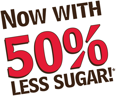 Now with 50% less sugar